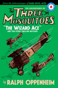 The Three Mosquitoes: The Wizard Ace