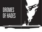 Dromes of Hades
