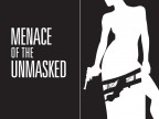 Menace of The Unmasked