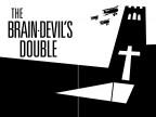 The Brain-Devil's Double