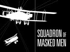 Squadron of Masked Men