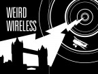 Weird Wireless