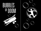 Bubbles of Doom