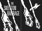 The Skeleton Barrage