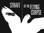 Strafe of the Flying Corpse