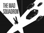 The Mad Squadron