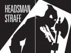 Headsman Strafe