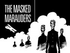 The Masked Marauders