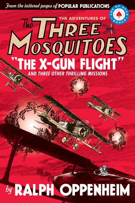 "The Three Mosquitoes: The X-Gun Flight"" title=""The X-Gun Flight"" width="